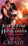 Just in Time for a Highlander (Sirens of the Scottish Borderlands) - Gwyn Cready
