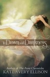 In Dawn and Darkness - Kate Avery Ellison