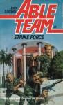 Strike Force - Ron Renauld, Dick Stivers, Don Pendleton