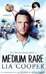 Medium Rare (The Profane Series Book 1) - Lia Cooper