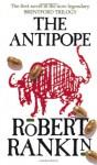 The Antipope - Robert Rankin