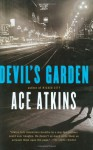 Devil's Garden - Ace Atkins