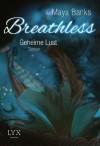 Breathless - Geheime Lust (German Edition) - Maya Banks, Patricia Woitynek