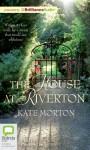 The House at Riverton - Kate Morton, Caroline Lee