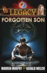 Legacy: Forgotten Son (Book 1) - Warren Murphy, Gerald Welch