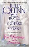 Four Weddings and a Sixpence: An Anthology - Julia Quinn, Elizabeth Boyle, Stefanie Sloane, Laura Lee Guhrke