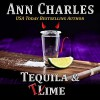 Tequila & Time - C.S. Kunkle, Ann Charles