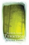 Alfred, Lord Tennyson: Selected Poems (Phoenix Poetry) - Alfred Lord Tennyson