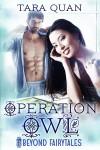 Operation Owl - Tara Quan