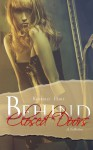 Behind Closed Doors - Kimberly Hart, Airicka Phoenix, Becca Vincenza