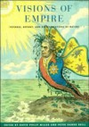 Visions Of Empire: Voyages, Botany, And Representations Of Nature - David Philip Miller, Peter Hanns Reill