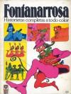 Fontanarrosa: Historietas completas a todo color - Roberto Fontanarrosa