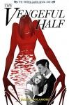 The Vengeful Half (The Hidden Lands) (Volume 1) - Jaclyn Dolamore