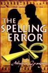 The Spelling Error - Athena Grayson