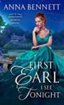 First Earl I See Tonight - Anna Bennett