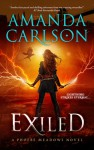 Exiled: Phoebe Meadows Book Three (Volume 3) - Amanda Carlson