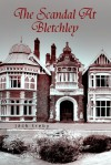 The Scandal At Bletchley - Jack Treby