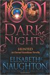 Hunted: An Eternal Guardians Novella - Elisabeth Naughton