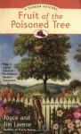 Fruit of the Poisoned Tree - Joyce Lavene