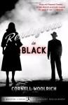 Rendezvous in Black - Richard Dooling, Cornell Woolrich