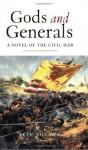 Gods and Generals - Jeff Shaara