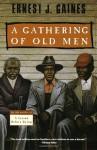 A Gathering of Old Men - Ernest J. Gaines