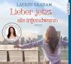 Lieber jetzt als irgendwann - Lauren Graham, Melanie Pukaß, Susanne Goga-Klinkenberg