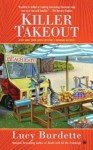 Lucy Burdette: Killer Takeout (Mass Market Paperback); 2016 Edition - Lucy Burdette
