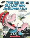 There Was an Old Lady Who Swallowed a Fly! by Colandro, Lucille (2014) Paperback - Lucille Colandro;
