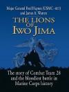 Lions of Iwo Jima - Major General Fred Haynes and James A. Warren, James Warren