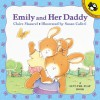 Emily and Her Daddy - Claire Masurel, Susan Calitri