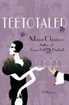Teetotaled - Maia Chance