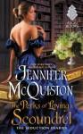 The Perks of Loving a Scoundrel - Jennifer McQuiston