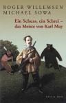 Ein Schuss, ein Schrei - das Meiste von Karl May - Roger Willemsen, Michael Sowa