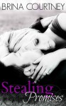 Stealing Promises - Brina Courtney