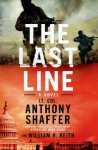 The Last Line: A Novel - Anthony Shaffer, William H. Keith