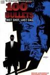 100 Bullets: First Shot, Last Call (100 Bullets) - Brian Azzarello, Eduardo Risso