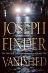 Vanished - Joseph Finder