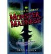 Monster Madness - Dean Lorey