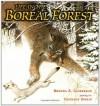 Life in the Boreal Forest - Brenda Z. Guiberson, Gennady Spirin