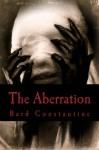 The Aberration - Bard Constantine