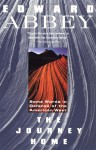 The Journey Home: Some Words in Defense of the American West - Edward Abbey, Jim Stiles