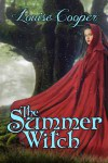The Summer Witch - Louise Cooper