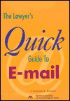 The Lawyer's Quick Guide to E-mail - Kenneth Johnson