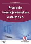 Regulaminy i regulacje wewnętrzne w spółce z o.o. (z suplementem elektronicznym) - Nowakowski Bogusław