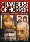 Chambers of Horror: Monstrous Crimes of the Modern Age - John Marlowe