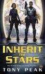 Inherit the Stars - Tony Peak