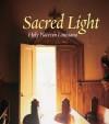 Sacred Light - A.J. Meek, Marchita B. Mauck