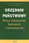 Urzędnik państwowy - wzory dokumentów kadrowych z komentarzem - Rotkiewicz Marek, Renata Mroczkowska, Patrycja Potocka Szmoń