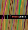 Prison Voices - Lee Weinstein, Lee Weinstein